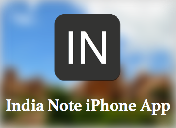India NoteのiPhoneアプリが近日公開されます